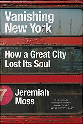 Vanishing New York Jeremiah Moss